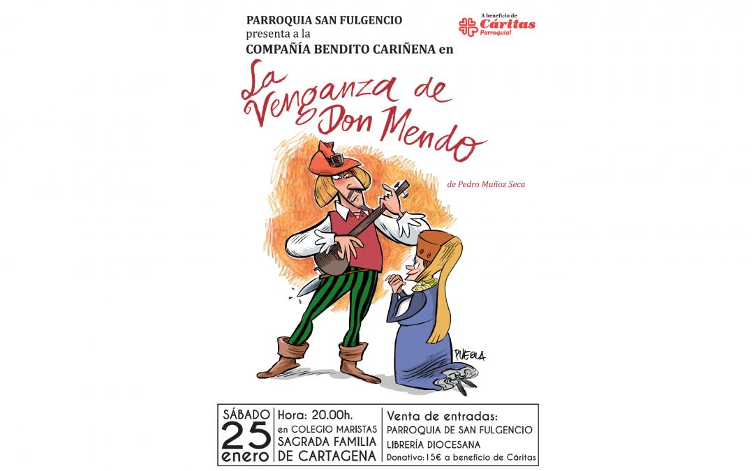Representación teatral de la venganza de Don Mendo en Cartagena
