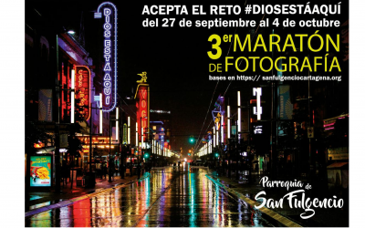 III MARATÓN DE FOTOGRAFÍA «DIOS ESTÁ AQUÍ»