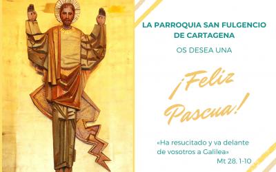 Felicitación de Pascua 2021 de la parroquia
